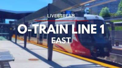 O-Train Line 1 - LIVE - East