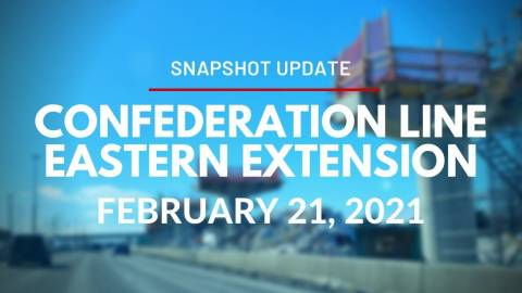 Snapshot of the Confederation Line Eastern Extension - February 21, 2021
